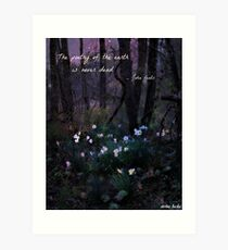 The Poetry Of The Earth Is Never Dead Art Print