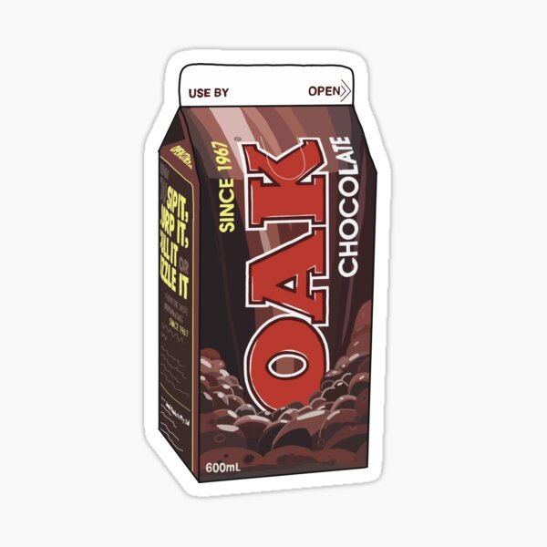 oak choccy milk Sticker