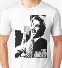"""Ron Burgundy """"That escalated quickly"""" in Anchorman T-Shirt T-Shirt"""