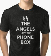 The Angels Have The Phone Box - Keep Calm poster style Tri-blend T-Shirt