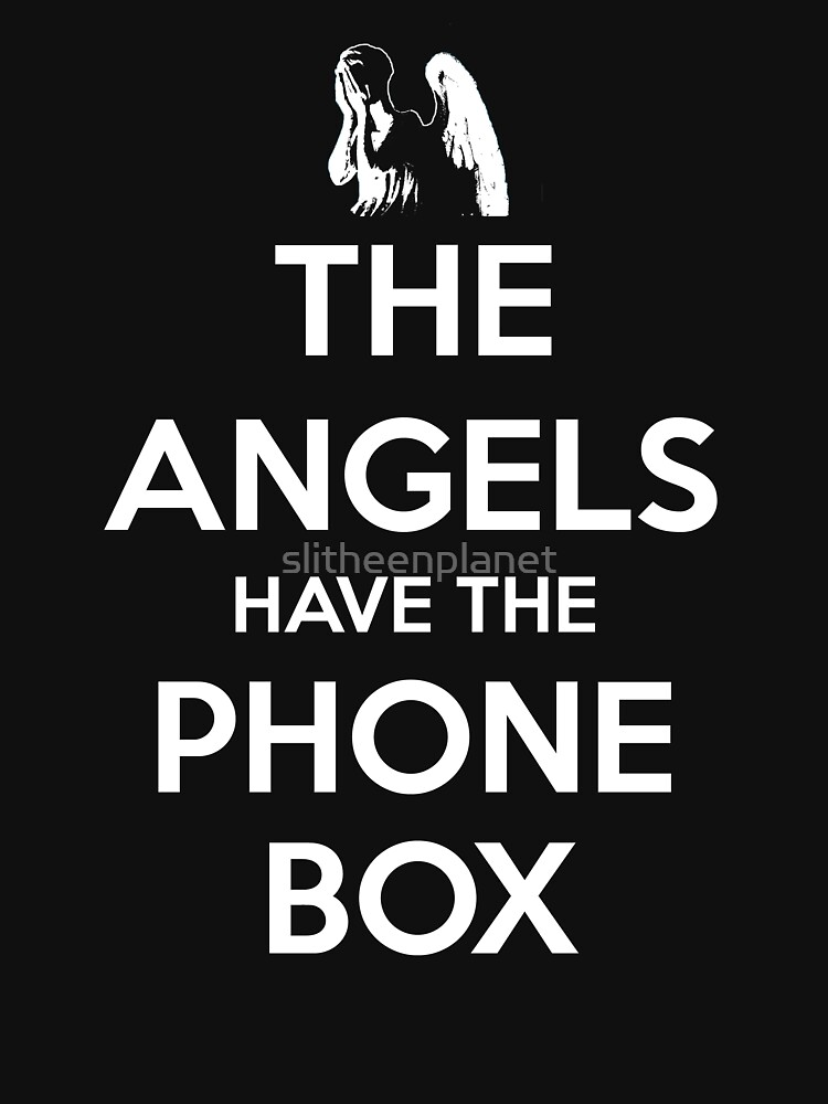 The Angels Have The Phone Box - Keep Calm poster style | Unisex T-Shirt