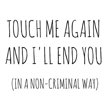 In a non-criminal way of course... by believeluna