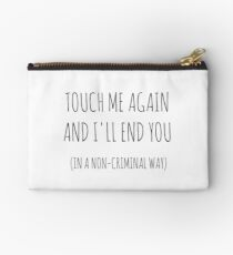In a non-criminal way of course... Studio Pouch