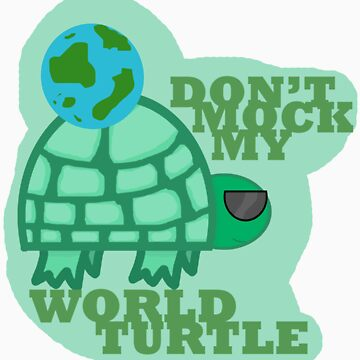 World Turtle by ohfangirlplease