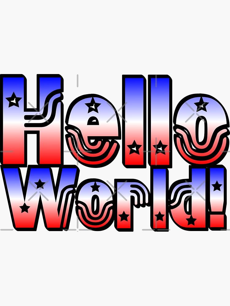 Hellow World! by stickysterscom