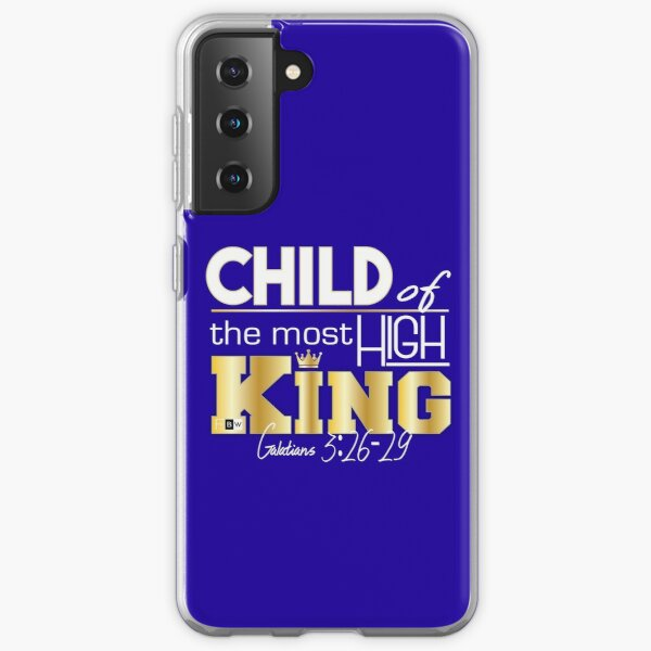 Child of the most High King Samsung Galaxy Soft Case