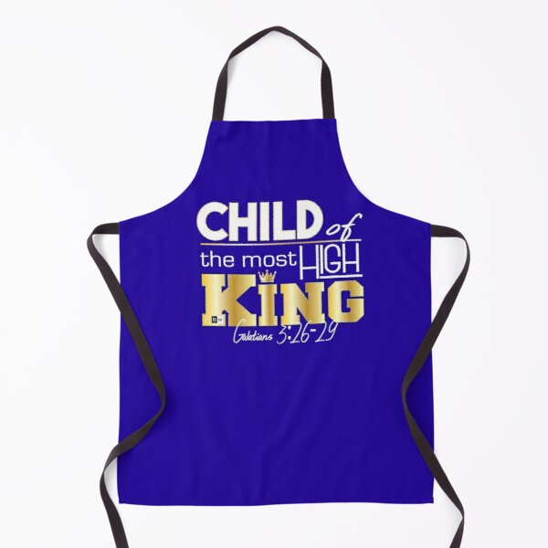 Child of the most High King Apron