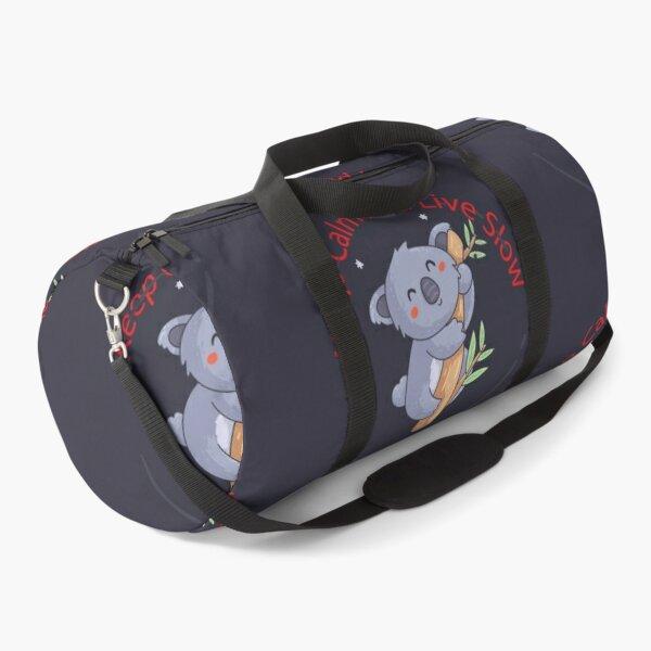 Keep Calm And Live Slow Duffle Bag