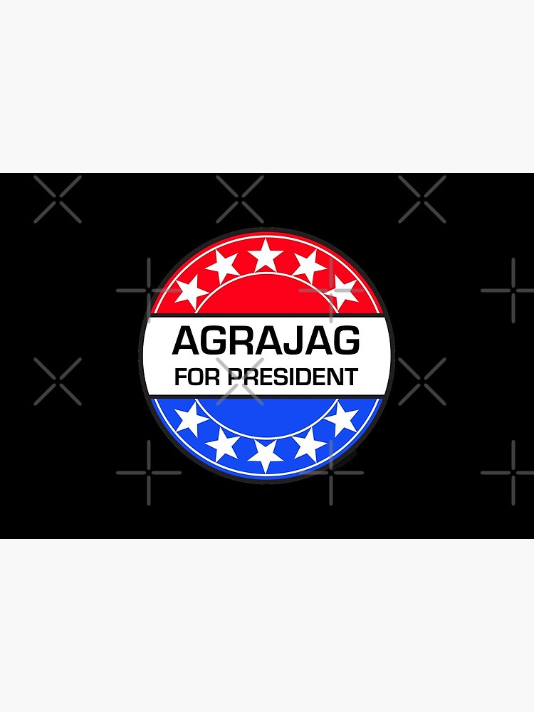 AGRAJAG FOR PRESIDENT by phigment-art