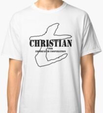 Christian for Interfaith Cooperation Classic T-Shirt