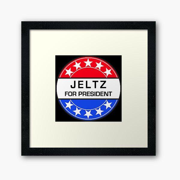 JELTZ FOR PRESIDENT Framed Art Print