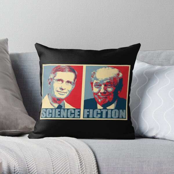 Doctor Anthony Stephen Fauci - Science and Fiction - Anti Trump Throw Pillow