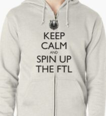 Keep Calm and Spin Up The FTL Zipped Hoodie