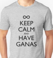 Keep Calm and Have Ganas T-Shirt