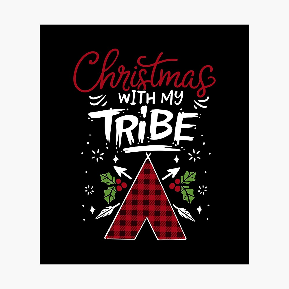 Christmas With My Tribe Buffalo Plaid Family Gift Poster By Haselshirt Redbubble
