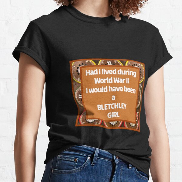 Bletchley Girl Design Classic T-Shirt