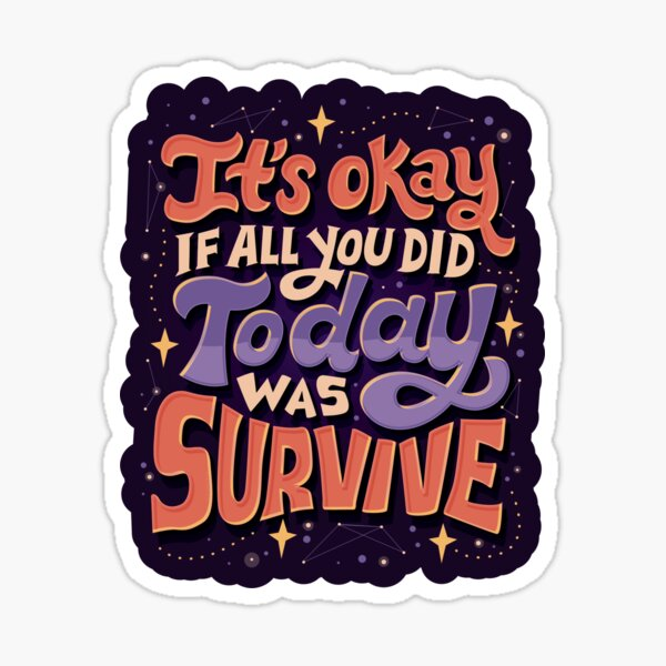 Survive Sticker