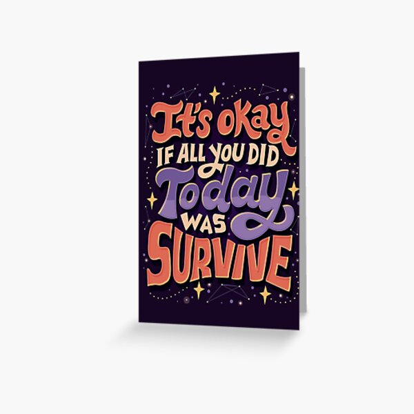 Survive Greeting Card