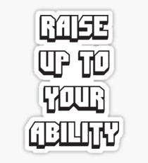 Foster The People - Raise Up To Your Ability Sticker