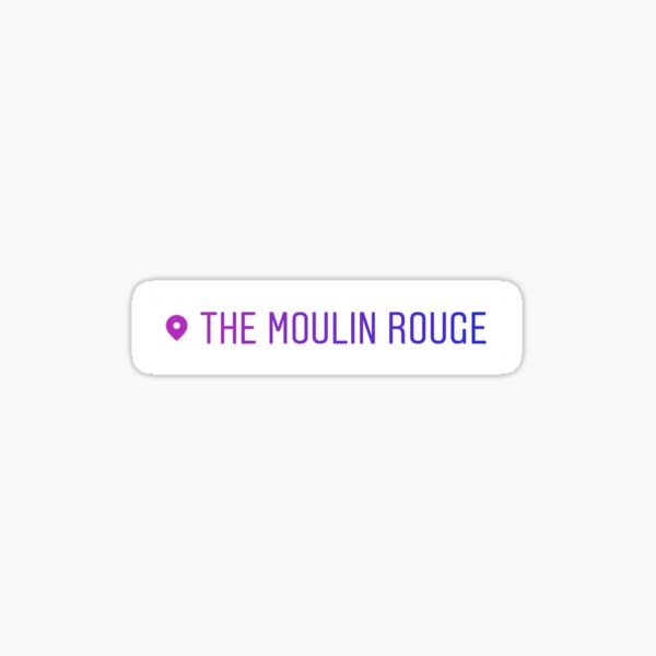 Moulin Rouge Instagram Location Tag Sticker