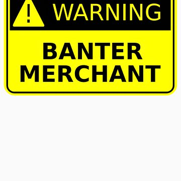 Banter Merchant by Banter