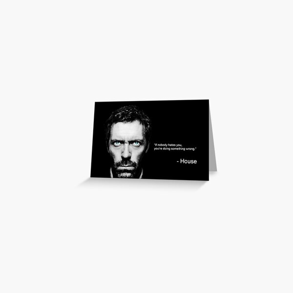 house md succes quote Greeting Card