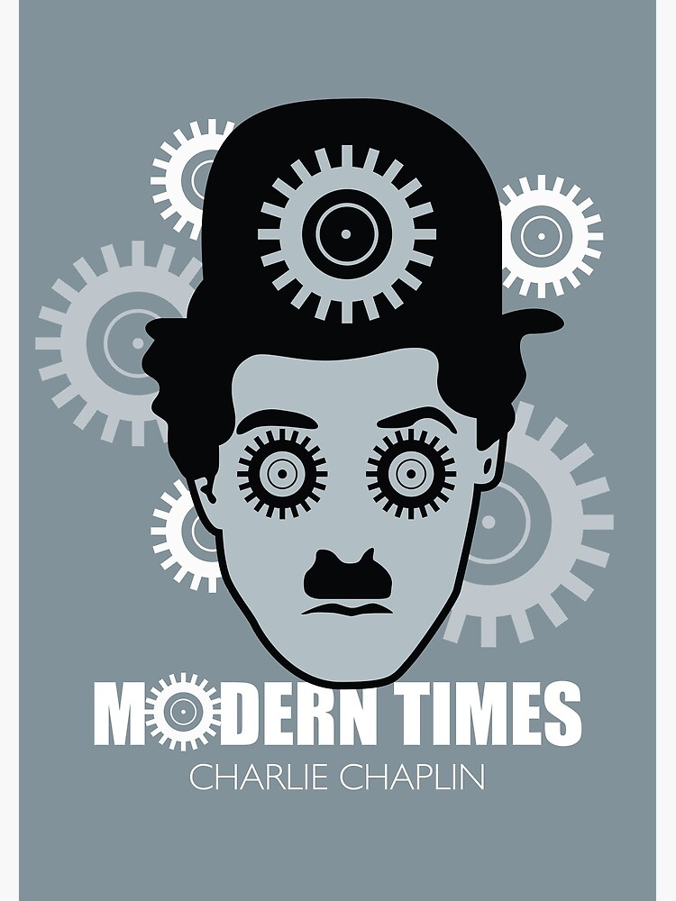 Modern Times - Alternative Movie Poster by MoviePosterBoy