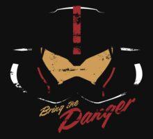 Bring the Danger | Unisex T-Shirt