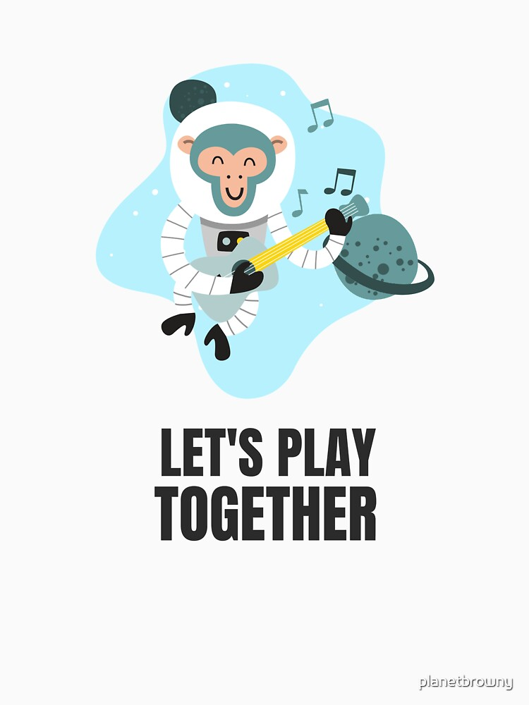 Let's play together von planetbrowny