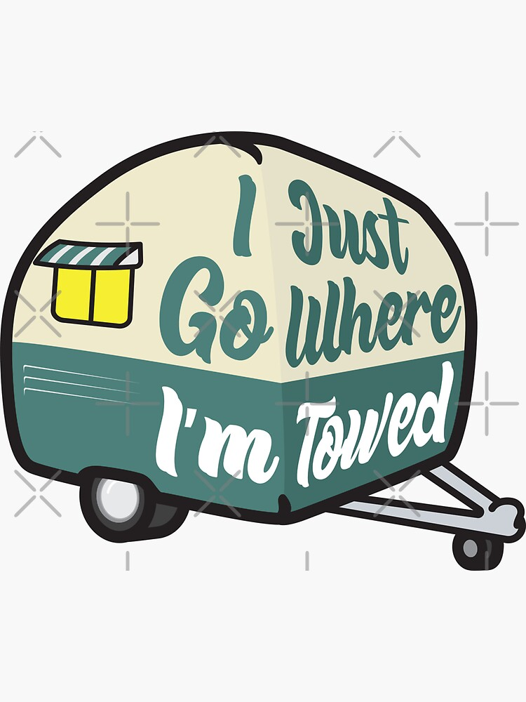 I Just Go Where I'm Towed (Green Variant) by brainthought