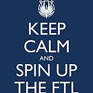 Keep Calm and Spin Up The FTL (Blue by olmosperfect