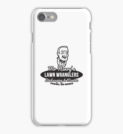 Mr Henry's Lawn Wranglers iPhone Case/Skin
