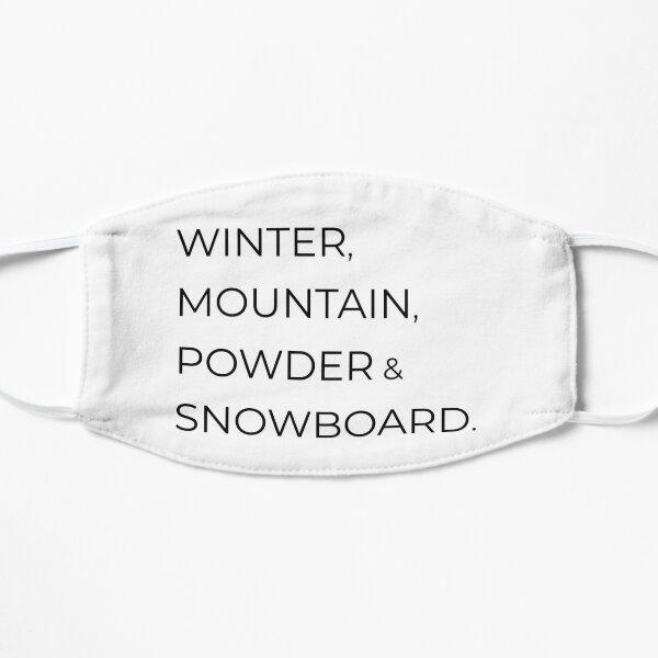 Winter, mountain, powder & snowboard Mask