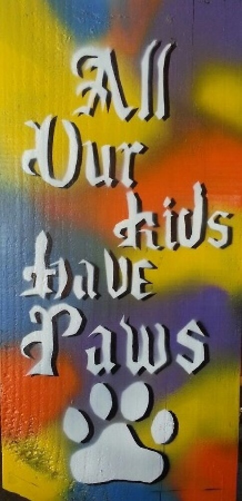 All Our Kids have Paws by Sandy Williamson