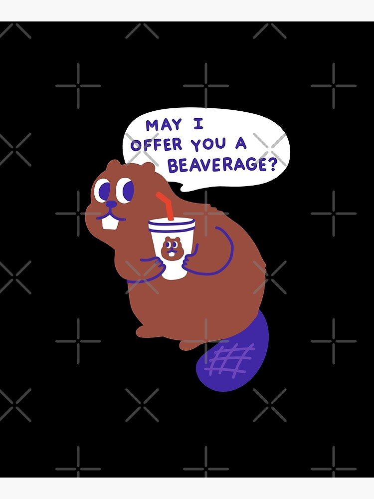 Beaver offers a Beverage by obinsun