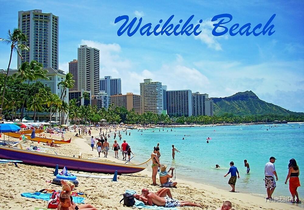 Waikiki Beach Card by TelestaiPix