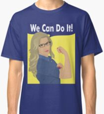 Felicity Can Do It! Classic T-Shirt