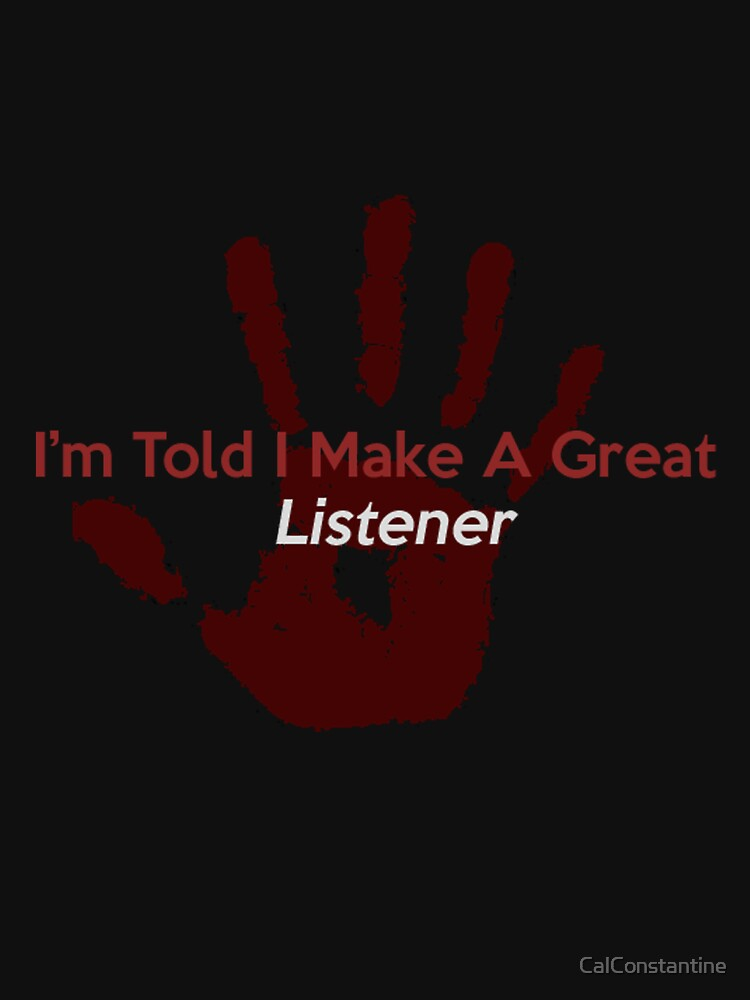 Great Listener | Unisex T-Shirt