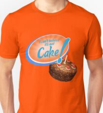 I Can't Believe It's Not Cake! T-Shirt