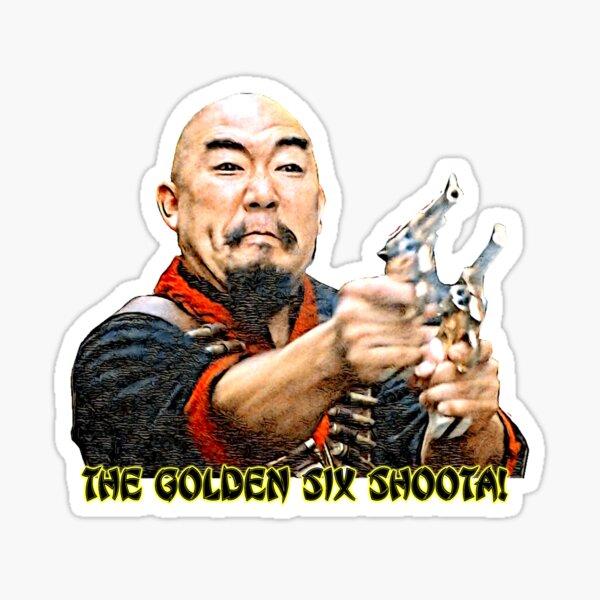 The Golden Six Shoota! Sticker