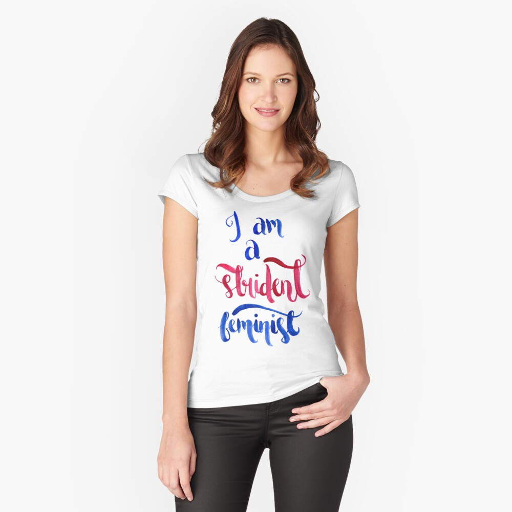 Strident Feminist Women's Fitted Scoop T-Shirt Front