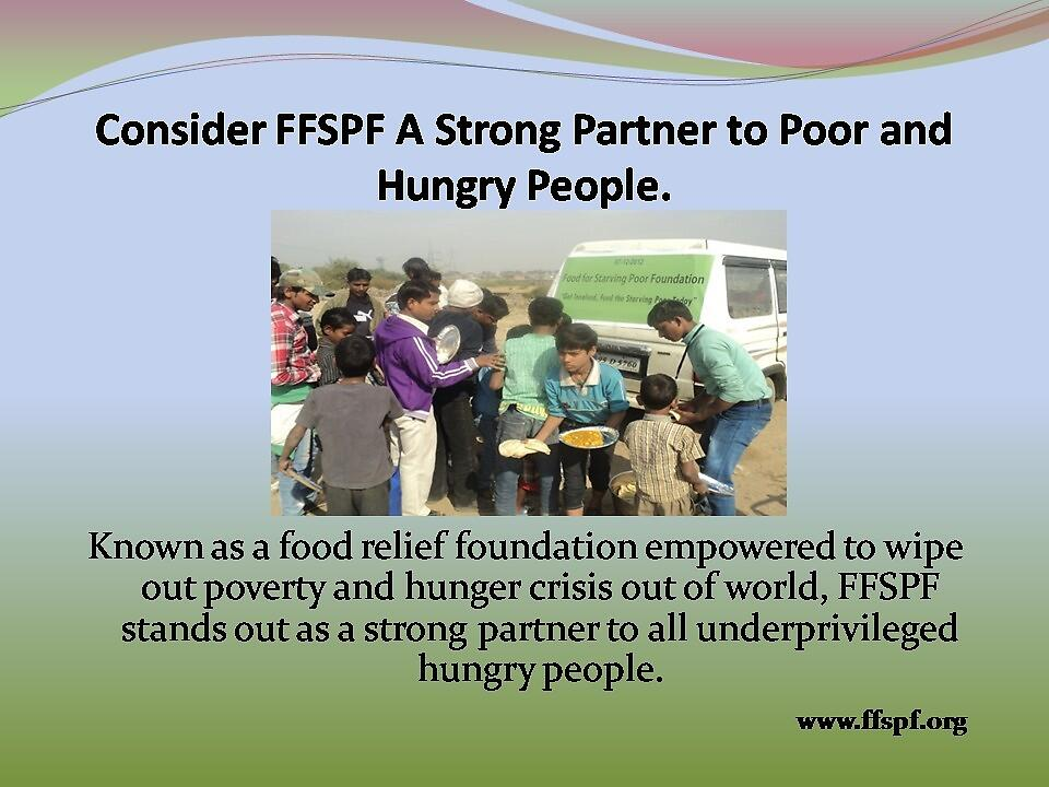 FFSPF is empowered to wipe out World Hunger. by FFSPF
