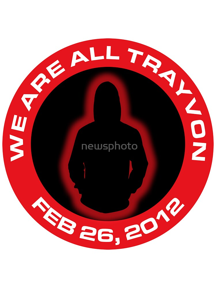 We Are All Trayvon by newsphoto