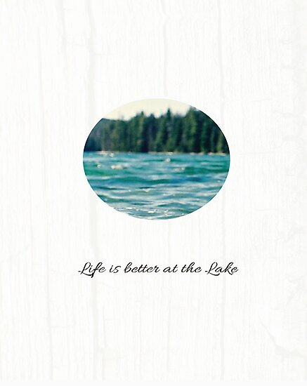 Life on the Lake  by Brittany Houston