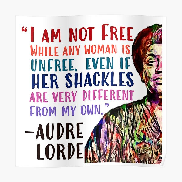 I am not free while any woman is unfree Poster