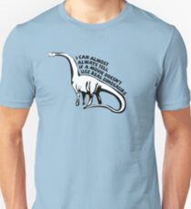 I can almost always tell if a movie doesn't use real dinosaurs T-Shirt