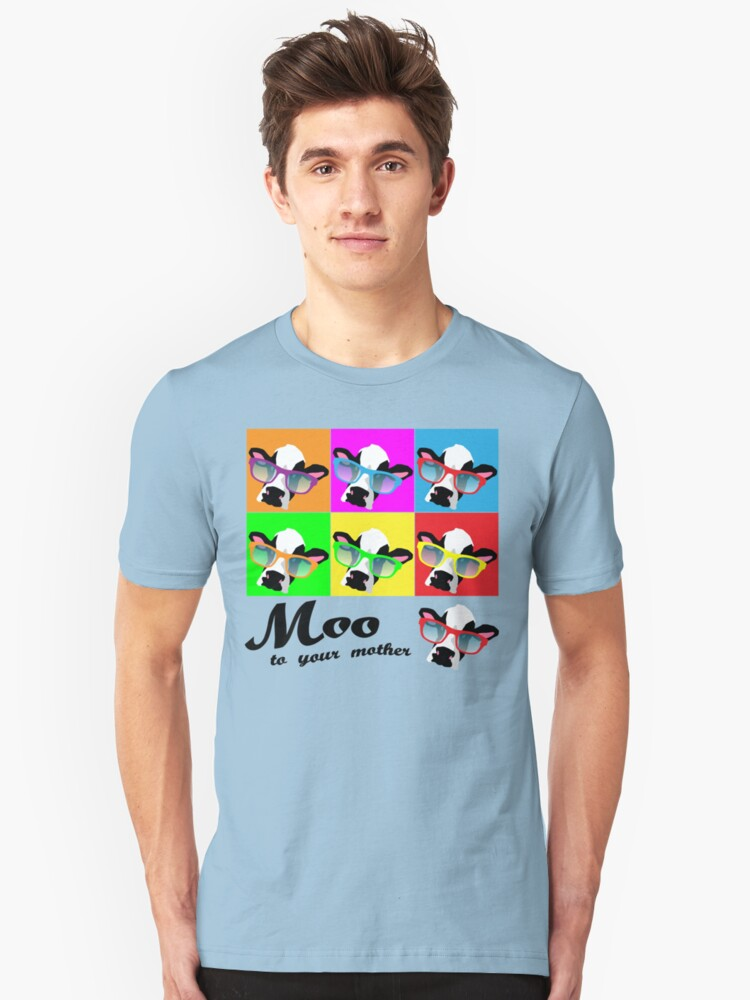 Moo to your mother! Unisex T-Shirt Front