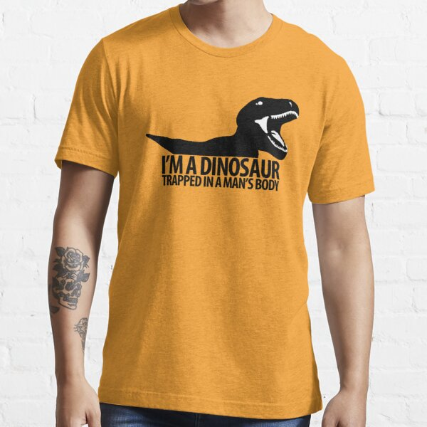 Dinosaur on the inside (Manly version) Essential T-Shirt