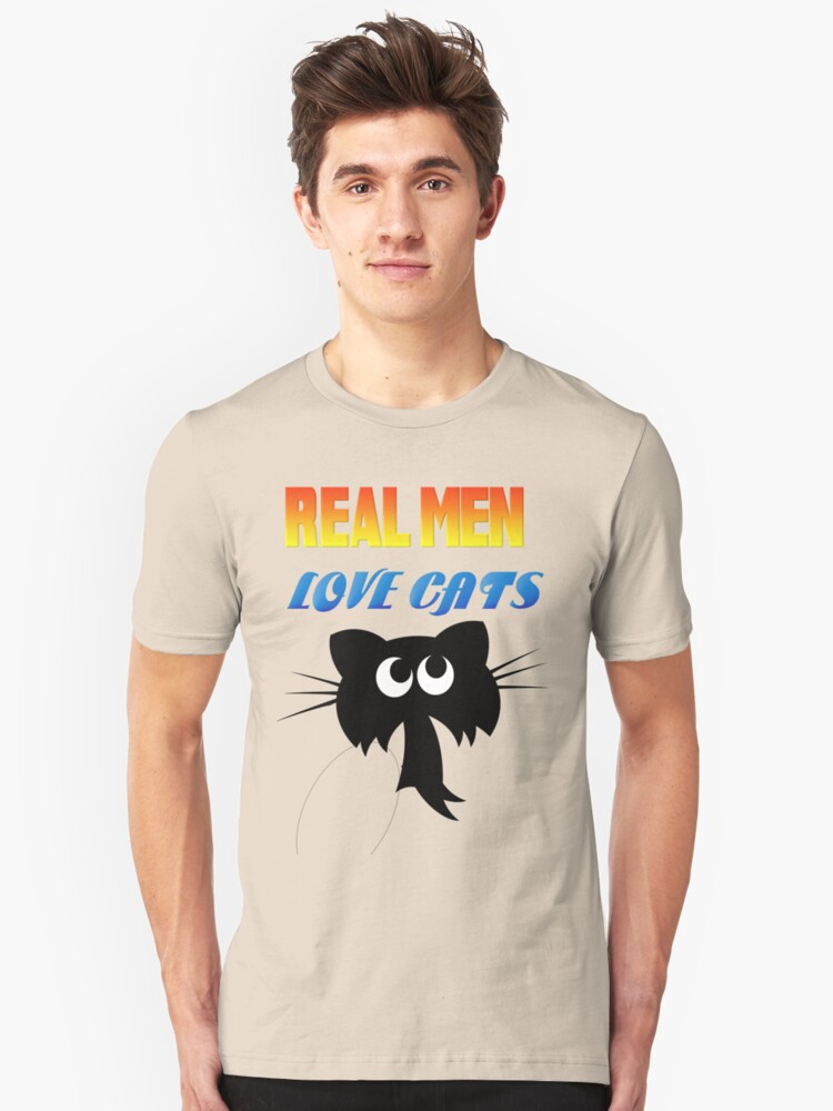 Real Men Love Cats Unisex T-Shirt Front