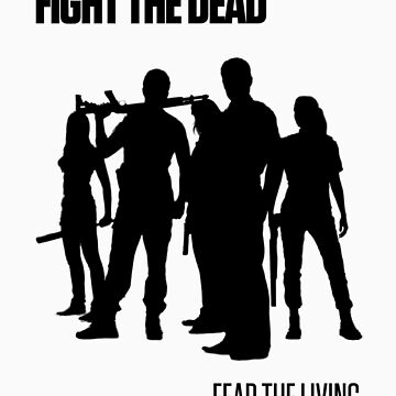 Fight the Dead T-Shirt [Black Stencil] by picto